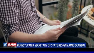 Pennsylvania secretary of state resigns amid scandal