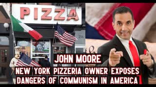 New York Pizzeria Owner Exposes Dangers of Communism in America