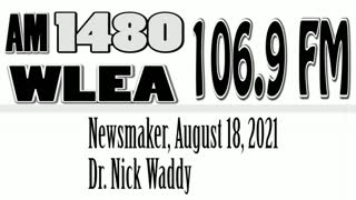 Wlea Newsmaker, August 18, 2021, Dr. Nick Waddy