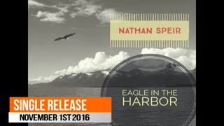 Nathan Speir - Eagle In The Harbor