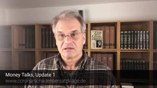 Dr. Reiner Fuellmich: Money Talks Update 1