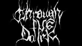 Through the Dark - Deathcrush (mayhem cover)