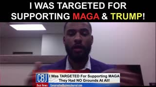 I Was Targeted for Supporting MAGA and Trump!