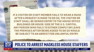 Police to Arrest Maskless House Staffers
