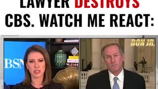 Trump's Lawyer destroys CBS