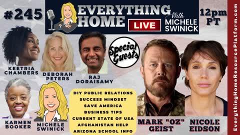 "245 MARK ""OZ"" GEIST + PR, Mindset, Save America, Biz Tips, Afghanistan, AZ Schools, Moms For Liberty"