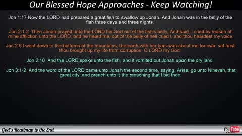 God's Message of Jonah... We Watch For Blessed Hope By God's Roadmap