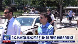 DC Mayor Asks for $11 Million to Fund More Police
