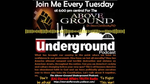 The Above-Ground Underground Ep29: Retired American Patriots Are Speaking Out