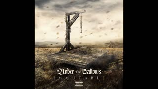 Under the Gallows - I Believe