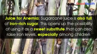 Sugarcane Benefits in health