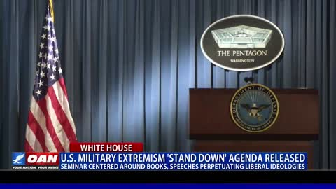 U.S. military extremism 'stand down' agenda released seminar centered around liberal ideologies