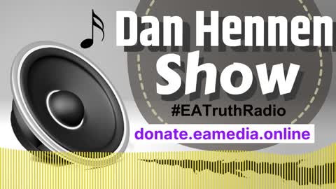 Week-In-Review - Unbiased Truthful Current Events & 'No Spin' News with Dan Hennen