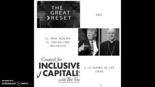 El Gran Reseteo, el capitalismo inclusivo y la guerra de las ideas #Trump #Vigano #WEF
