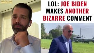 LOL: Joe Biden Just Made Another Bizarre Remark