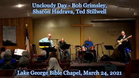Unclouded Day - Bob, Sharon, Ted