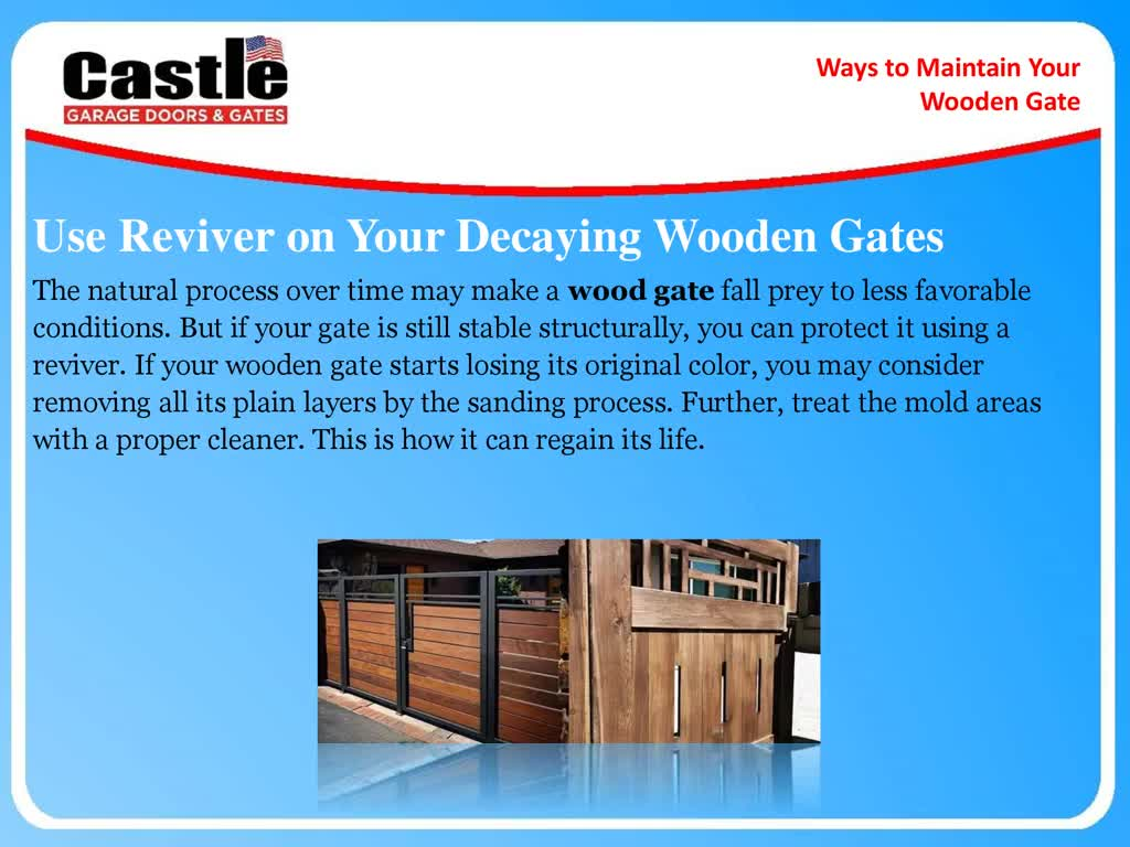 Ways to Maintain Your Wooden Gate