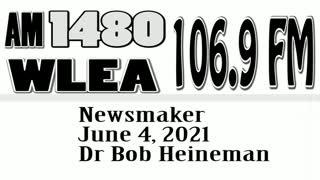 Wlea Newsmaker, June 4, 2021, Dr Robert Heineman