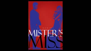 Mister's Miss Chapter 3 Lucid Wet Dream