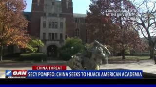Secy. Pompeo: China seeks to hijack American academia