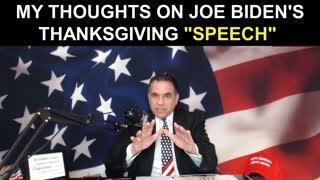 "My Thoughts on Joe Biden's Thanksgiving ""Speech"""