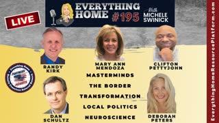 195 LIVE: MasterMinds, The Border, Transformation, Local Politics, Neuroscience **MUST LISTEN TO**