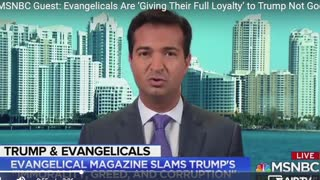 MSNBC: Evangelicals Are 'Giving Their Full Loyalty' To Trump Not God