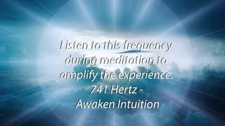 741 hz- Awaken Intuition - 5 Minute meditation