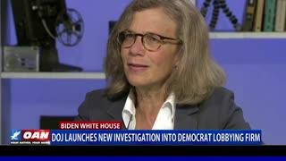 DOJ launches new investigation into Democrat lobbying firm