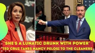 Angry Senator Ted Cruz Takes Nancy Pelosi to The CLEANERS