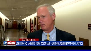 Sen. Johnson: No answers from DOJ on Jan. 6 unequal administration of justice