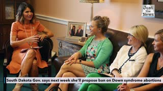 South Dakota Gov. Noem says next week she'll propose ban on Down syndrome abortion