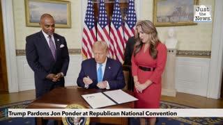 Trump pardons Jon Ponder at Republican National Convention