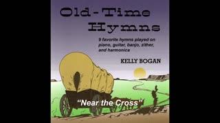 Bluegrass gospel - Near the Cross - Kelly Bogan