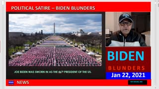 BIDEN BLUNDERS EPISODE JAN 2021 A POLITICAL SATIRE NNN