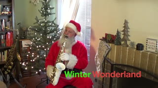 Santa Sax - Winter Wonderland - Christmas Sax, Santa Saxophone, Greg Vail sax,