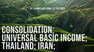 Consolidation; Universal Basic Income; Thailand; Iran;