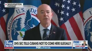 DHS Sec Mayorkas tells Cubans not to come U.S. illegally