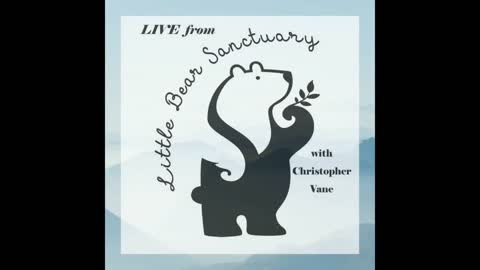 Live from Little Bear Sanctuary Special Guest Rev Tiffany White Sage Woman 30Sept2021