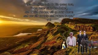 Genesis 22 | Abraham offers Isaac as a sacrifice to God.