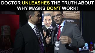 Doctor Unleashes The Truth About Why masks Don't Work!