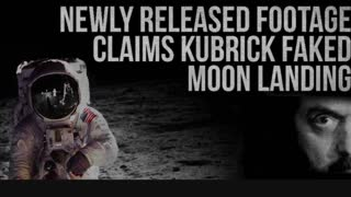 Moon Landing is all Fake Stanley Kubrick'says