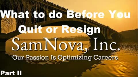 What to do before you quit or resign | Part II | Optimize Your Career