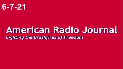 American Radio Journal 6-7-21