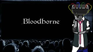 It's Time to Play Bloodborne