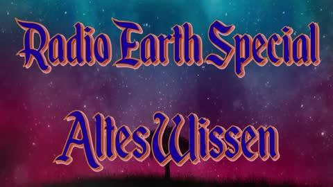 Radio Earth Special - Altes Wissen - Folge 14