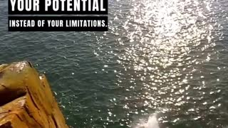 Focus On Your Potential Instead of Your Limitations