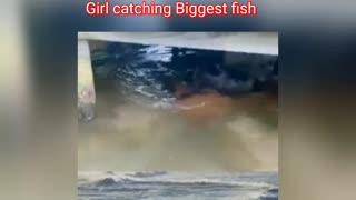 Girls catching Biggest fish