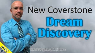 New Coverstone Dream: Discovery