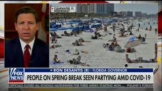 "Ron DeSantis ""Spring Break is over"""